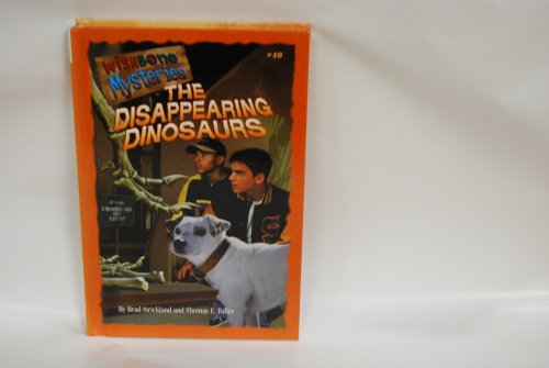 9780836824506: The Disappearing Dinosaur (Wishbone Mysteries)