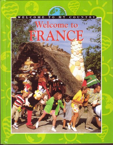 9780836824957: Welcome to France (Welcome to My Country)