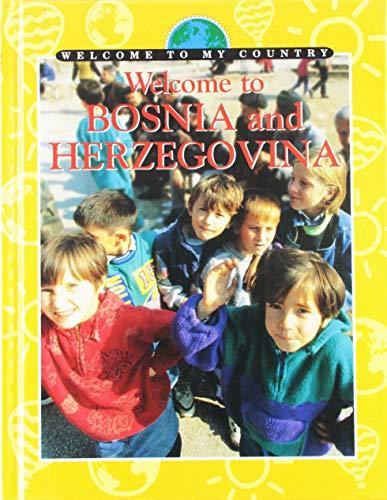 Welcome to Bosnia and Herzegovina (Welcome to My Country): Umaima Mulla-Feroze