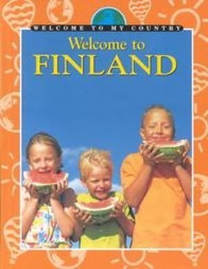 9780836825312: Welcome to Finland (Welcome to My Country)