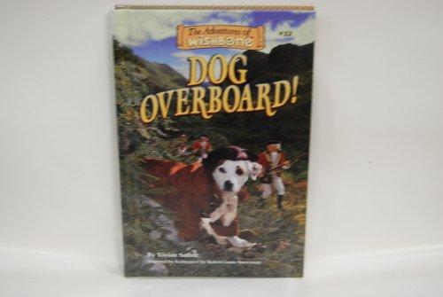 9780836825909: Dog Overboard! (Adventures of Wishbone)