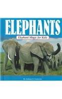 9780836826326: Elephant Magic for Kids (Animal Magic for Kids)