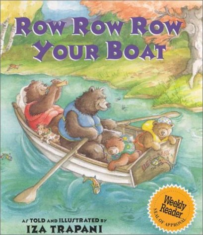 Row Row Row Your Boat (Extended Nursery Rhymes) (083682668X) by Iza Trapani