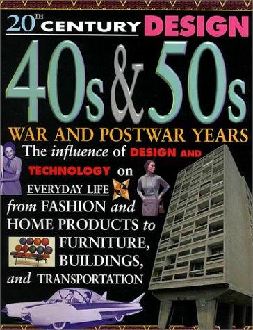 9780836827071: 40S & 50s: War and Postwar Years (20th Century Design)