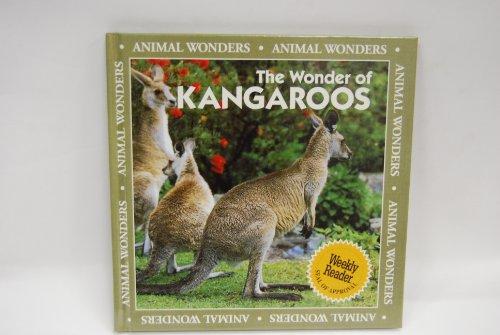 The Wonder of Kangaroos (Animal Wonders): Lantier-Sampon, Patricia, Lehne, Judith Logan