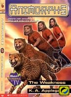 9780836827705: The Weakness (Animorphs)