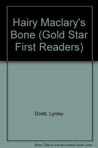 Hairy Maclary's Bone (Gold Star First Readers): Dodd, Lynley