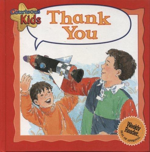 9780836828078: Thank You (Courteous Kids)
