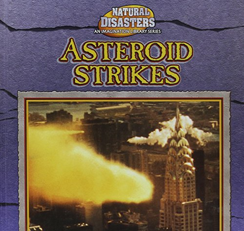 Asteroid Strikes (Natural Disasters (Gareth Stevens)): Gentle, Victor, Perry,