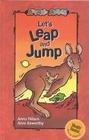 Let's Leap and Jump (Animal Antics): Nilsen, Anna
