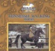 Tennessee Walking Horses (Great American Horses): Gentle, Victor, Perry,