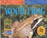 9780836829815: Wood Frog (Life Cycles)