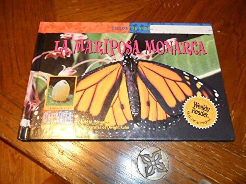 La Mariposa Monarca (Monarch Butterfly) (Ciclos de: Schwartz, David M.