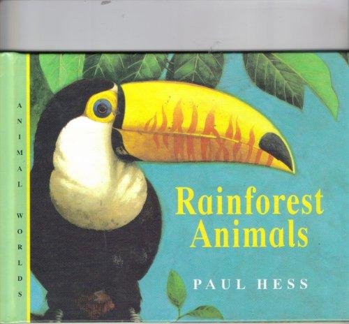9780836830415: Rain Forest Animals (Animal Worlds)