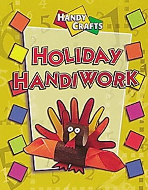 9780836830507: Holiday Handiwork (Handy Crafts)