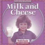 Milk and Cheese (Let's Read about Food) (0836830598) by Cynthia Fitterer Klingel; Robert B. Noyed