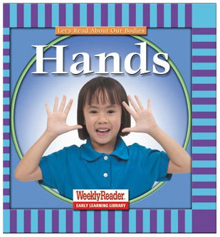 9780836830668: Hands (Let's Read About Our Bodies)