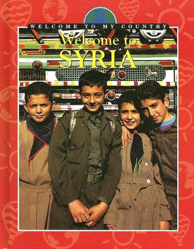 9780836831368: Welcome to Syria (Welcome to My Country)