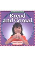 9780836831443: Bread and Cereal (Let's Read About Food)