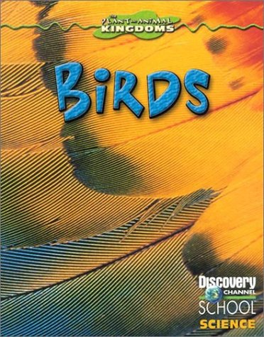 9780836832105: Birds (Discovery Channel School Science)