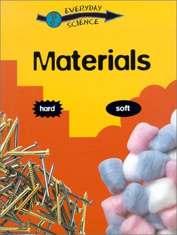 Materials (Everyday Science (Gareth Stevens)): Riley, Peter D.