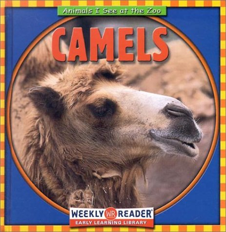 9780836832679: Camels (Animals I See at the Zoo)