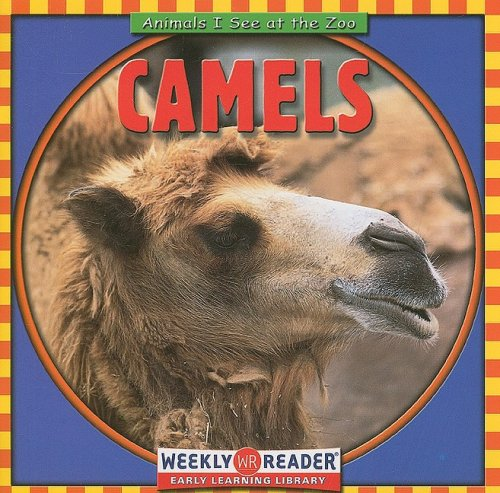9780836832808: Camels (Animals I See at the Zoo)
