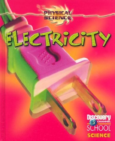 9780836833560: Electricity (Discovery Channel School Science)