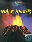 Volcanoes (Discovery Channel School Science): Ball, Jacqueline A.