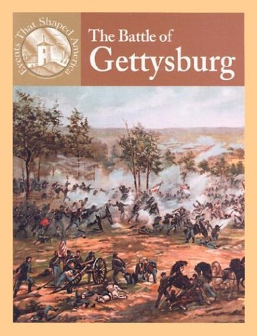 9780836833911: The Battle of Gettysburg (Events That Shaped America)