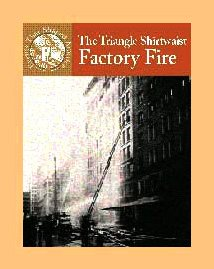 The Triangle Shirtwaist Factory Fire (Events That Shaped America): Crewe, Sabrina, Schaefer, A. R.