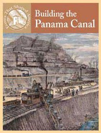 9780836834130: Building The Panama Canal (Events That Shaped America)
