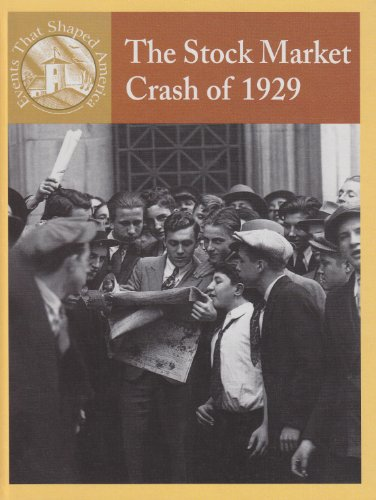 9780836834161: The Stock Market Crash Of 1929 (Events That Shaped America)