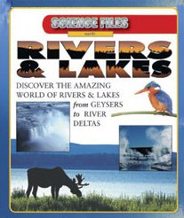 9780836835717: Rivers & Lakes (Science Files: Earth)