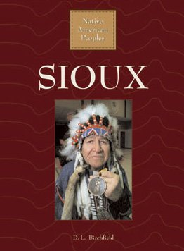 Sioux (Native American Peoples): D. L. Birchfield