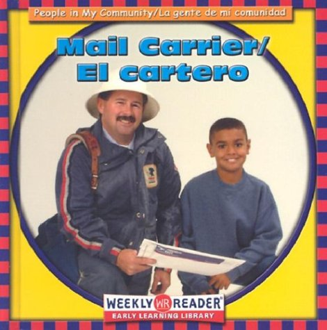 9780836836721: El Cartero/Mail Carrier (People in My Community/La Gente De Mi Comunidad, Bilingual)