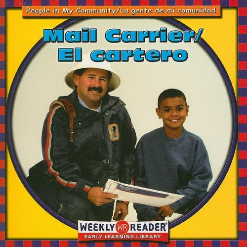 Mail Carrier: El Cartero (People in My Community) (English and Spanish Edition) (0836836863) by JoAnn Early Macken; Gregg Andersen