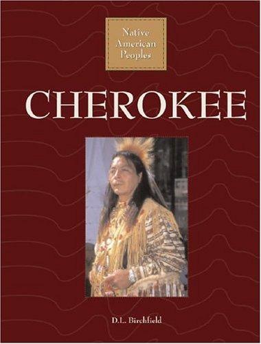 Cherokee (Native American Peoples): D. L. Birchfield
