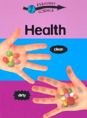Health (Everyday Science (Gareth Stevens)): Riley, Peter D.