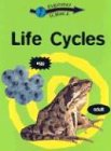 Life Cycles (Everyday Science (Gareth Stevens)): Riley, Peter D.