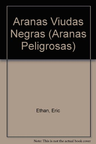 9780836837766: Aranas Viudas Negras/Black Widow Spiders (Aranas Peligrosas/Dangerous Spiders) (Spanish Edition)