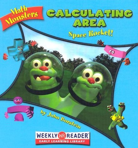 Calculating Area: Space Rocket! (Math Monsters): Burstein, John