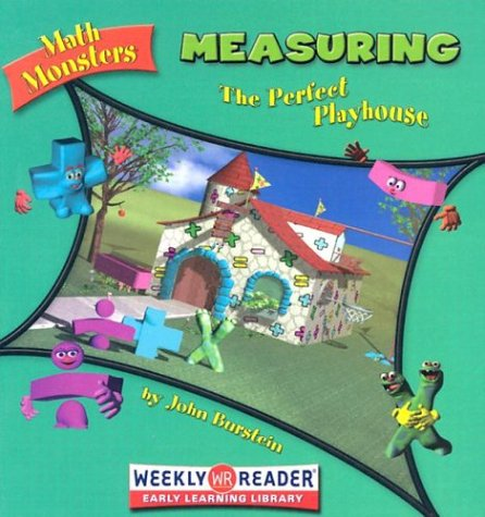 9780836838138: Measuring: The Perfect Playhouse (Math Monsters)