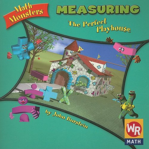 9780836838282: Measuring: The Perfect Playhouse (Math Monsters)