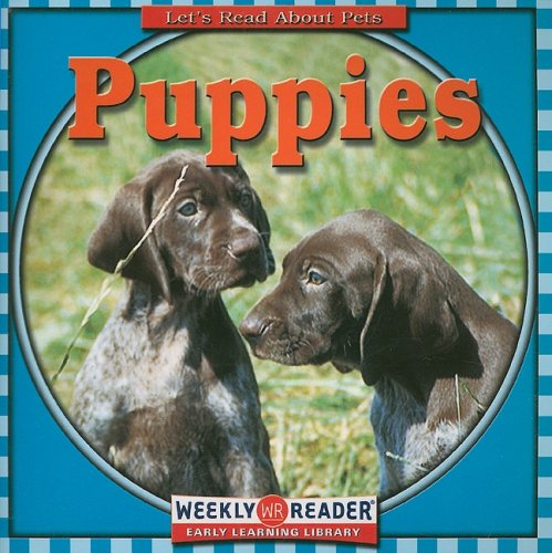 9780836838480: Puppies (Let's Read About Pets)