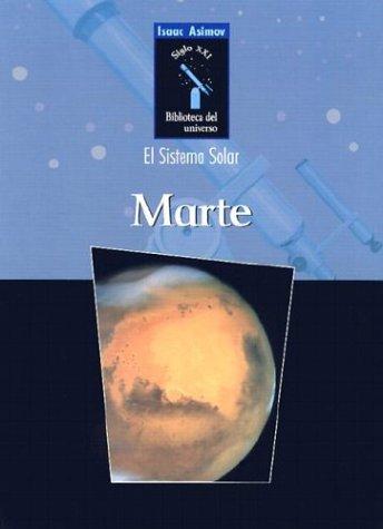 9780836838565: Marte (Isaac Asimov Biblioteca Del Universo Del Siglo Xxi (Isaac Asimov Biblioteca Del Universo Del Siglo Xxi/Isaac Asimov's 21st centUry Library of the Universe)