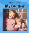 9780836839241: My Brother (Meet the Family)