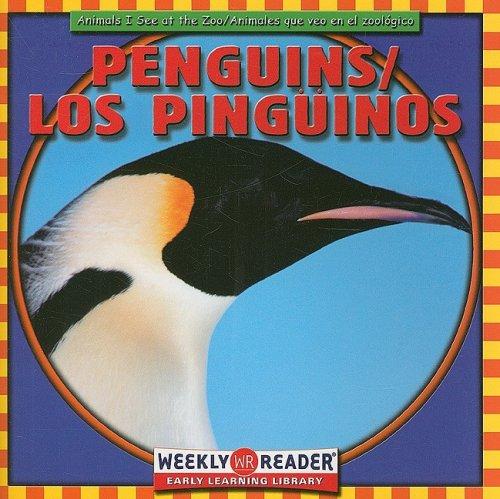 9780836840063: Penguins/ Los Pinguinos (Animals I See at the Zoo) (English, Spanish and Spanish Edition)
