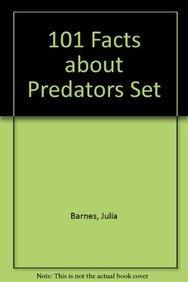 101 Facts about Predators Set (Hardback): Julia Barnes