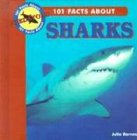 101 Facts about Sharks (101 Facts about Predators): Barnes, Julia